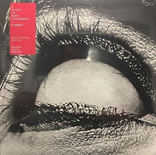 A PLACE TO BURY STRANGERS Pinned LP