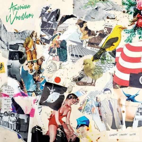 AMERICAN WRESTLERS Goodbye Terrible Youth LP