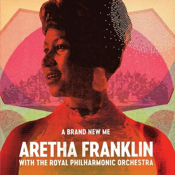 ARETHA FRANKLIN WITH THE ROYAL PHILHARMONIC ORCHESTRA A Brand New Me LP