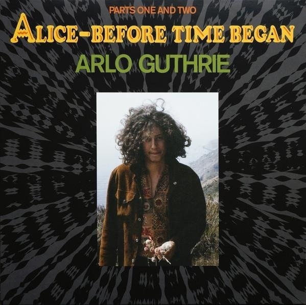 ARLO GUTHRIE Alice-Before Time Began LP