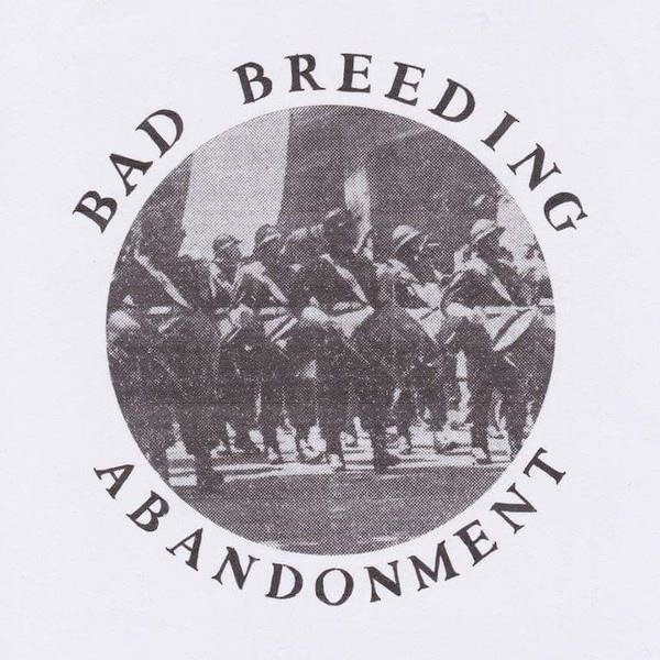BAD BREEDING Abandonment LP