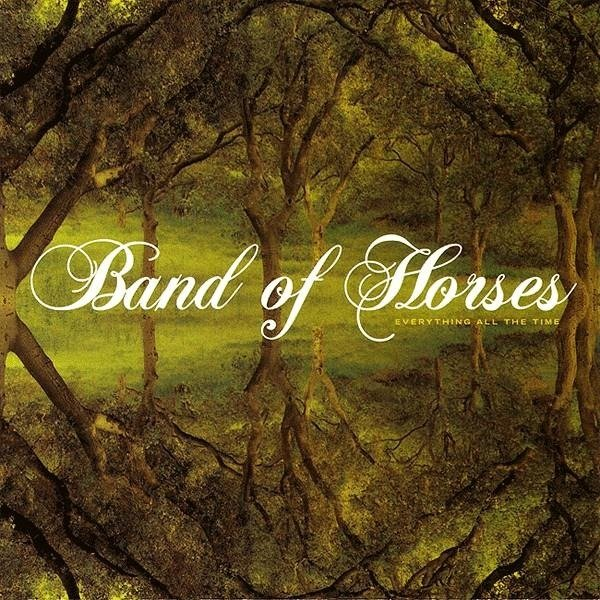 BAND OF HORSES Everything All The Time LP