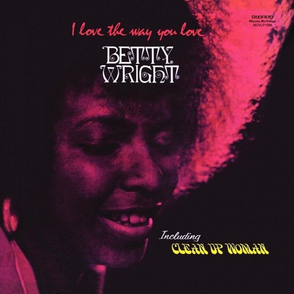 BETTY WRIGHT I Love the Way You Love LP