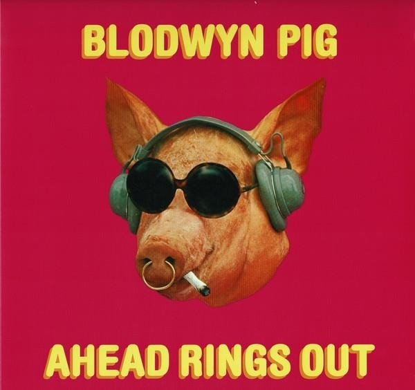 BLODWYN PIG Ahead Rings Out LP