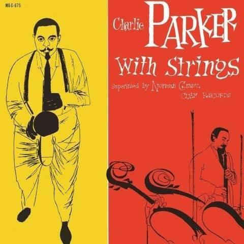 CHARLIE PARKER Charlie Parker With Strings LP