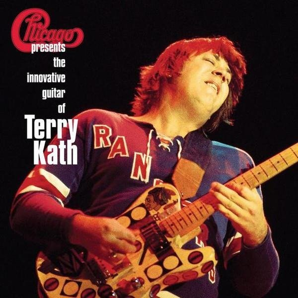 CHICAGO Chicago Presents: The Innovative Guitar Of Terry Kath 2LP