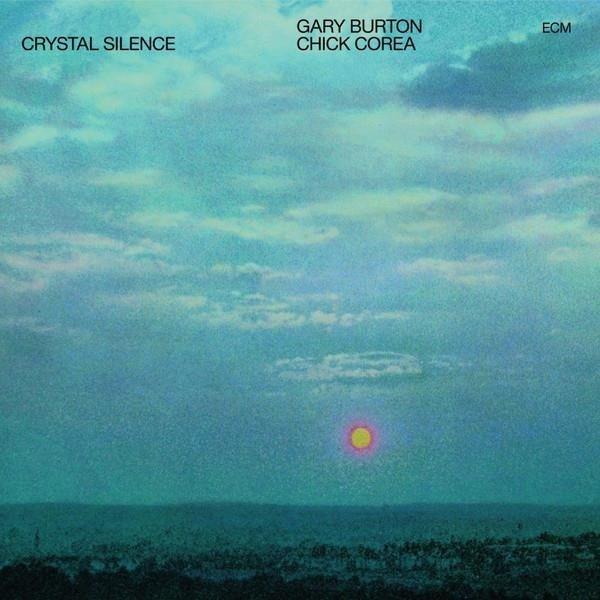 CHICK COREA & BURTON Crystal Silence LP