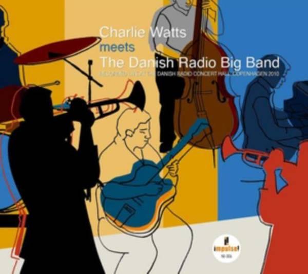 DANISH RADIO BIG BAND & CHARLIE WATTS Charlie Watts Meets The Dannish Radio Big Band 2LP