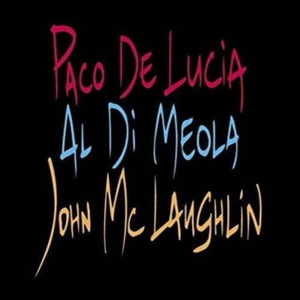 DI MEOLA, MCLAUGHLIN, DE LUCIA Guitar Trio LP