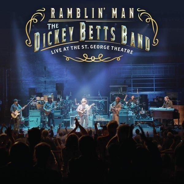 DICKEY BETTS Ramblin' Man Live At The St. George Theatre 2LP