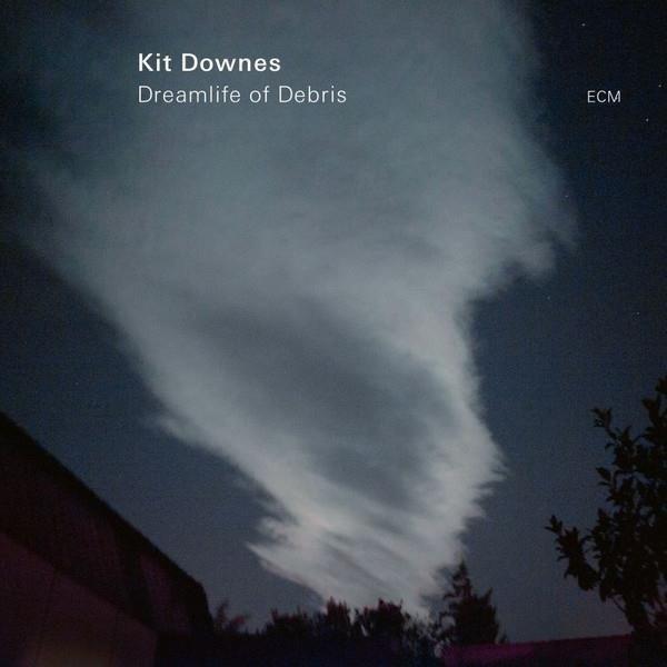DOWNES, KIT Dreamlife Of Debris (LP) LP