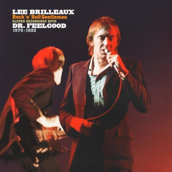 DR. FEELGOOD Lee Brilleaux - Rock 'N' Roll Gentleman LP