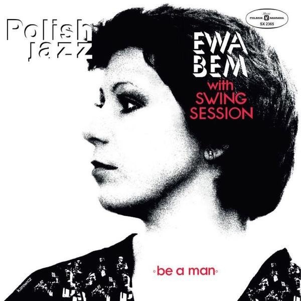 EWA BEM WITH SWING SESSION Be A Man (POLISH Jazz) LP