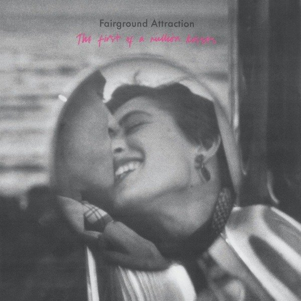 FAIRGROUND ATTRACTION First of a Million Kisses LP