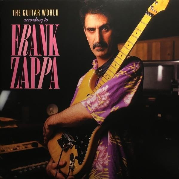FRANK ZAPPA The Guitar World According To Frank Zappa Lp (RSD) LP