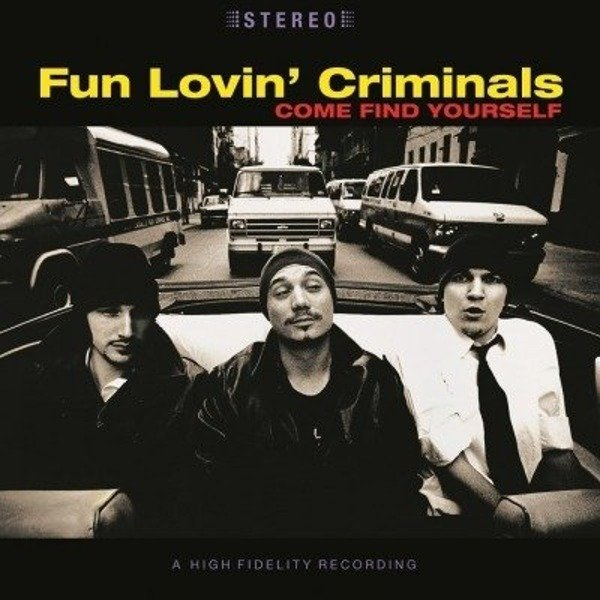 FUN LOVIN' CRIMINALS Come Find Yourself LP