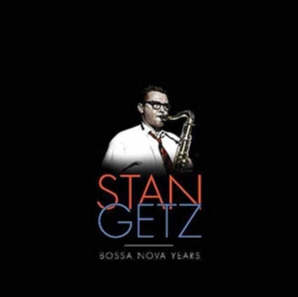GETZ STAN Stan Getz Bossa Nova Years (5LP) LP