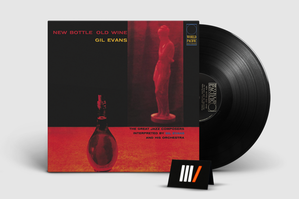 GIL EVANS NEW BOTTLE, OLD WINE LP (TONE POET SERIES)
