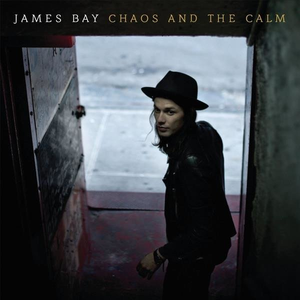 JAMES BAY Chaos And The Calm LP