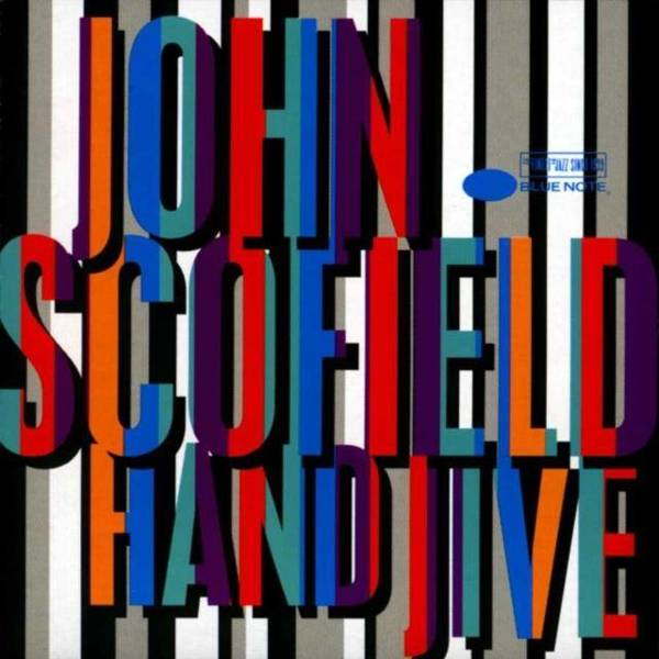 JOHN SCOFIELD Hand Jive 2LP