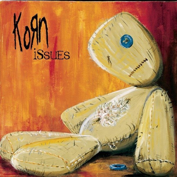 KORN Issues