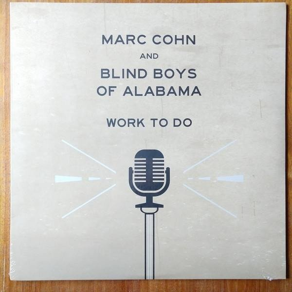 MARC COHN & BLIND BOYS OF ALABAMA Work To Do LP