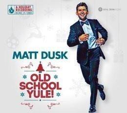 MATT DUSK Old School Yule! LP