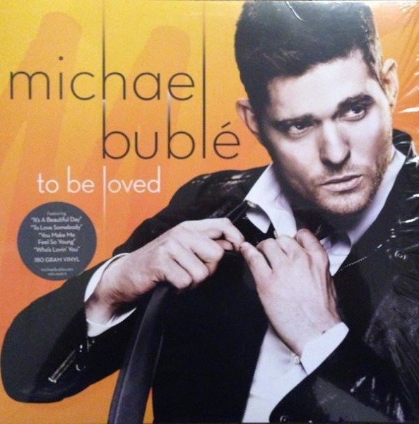 MICHAEL BUBLE To Be Loved LP