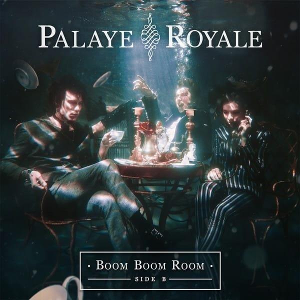 PALAYE ROYALE Boom Boom Room (SIDE B) LP