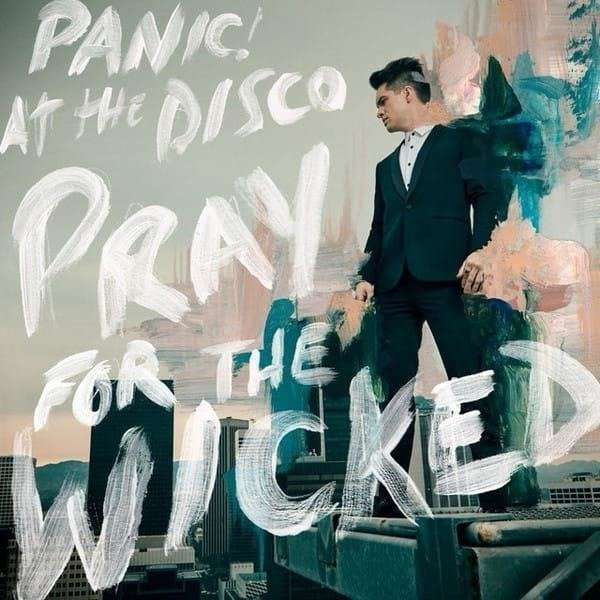 PANIC! AT THE DISCO Pray For The Wicked LP