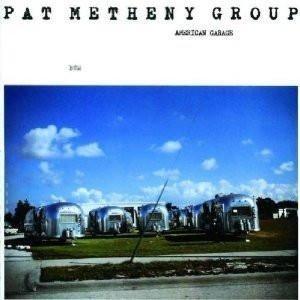 PAT METHENY GROUP American Garage 180g LP