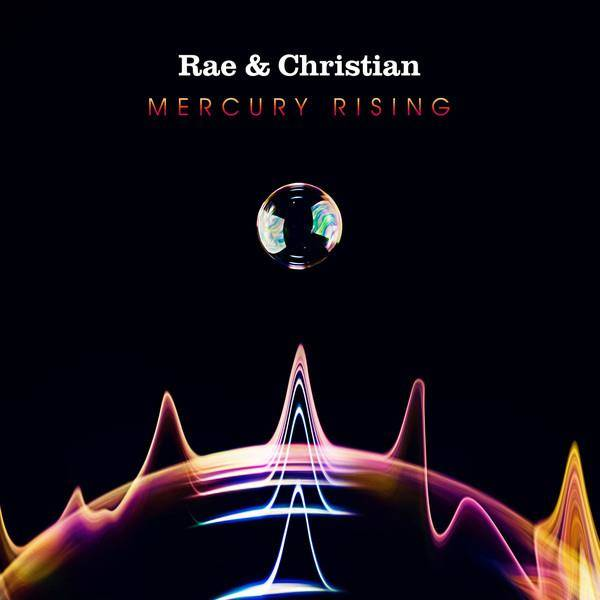 RAE & CHRISTIAN Mercury Rising 2LP