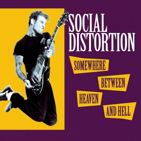 SOCIAL DISTORTION Somewhere Between Heaven and Hell LP