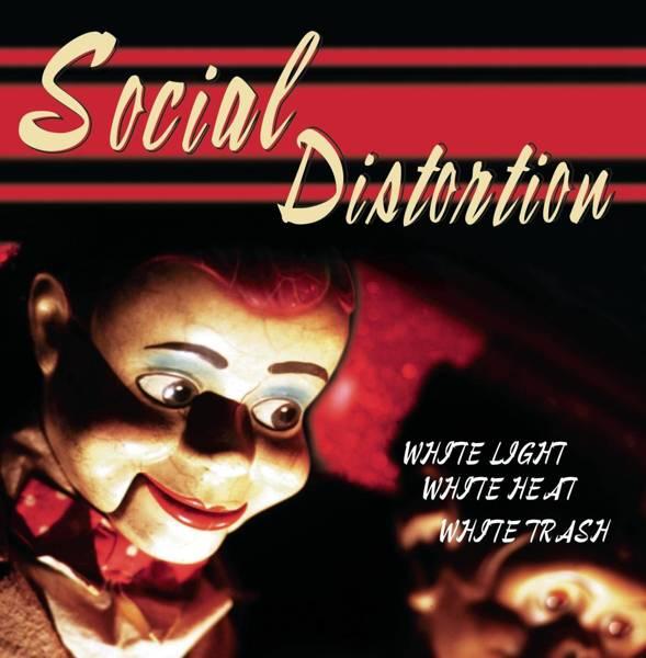 SOCIAL DISTORTION White Light White Heat White Trash LP