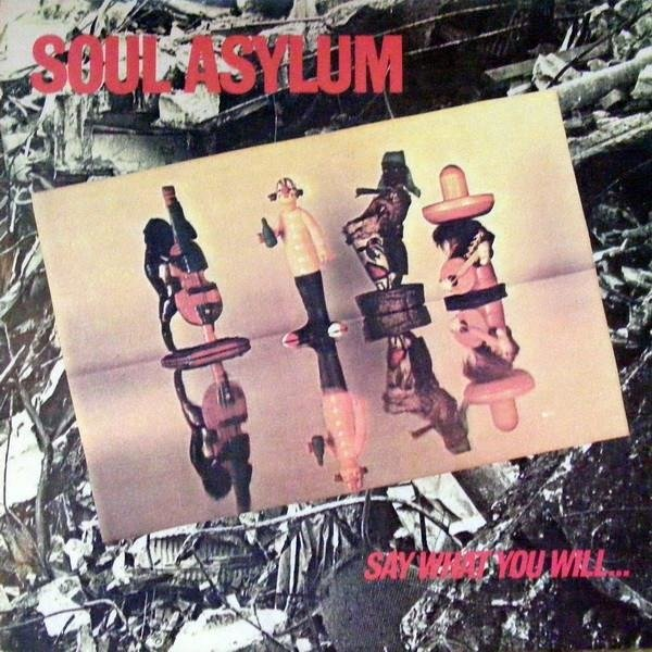 SOUL ASYLUM Say What You Will...Everything Can Happen LP
