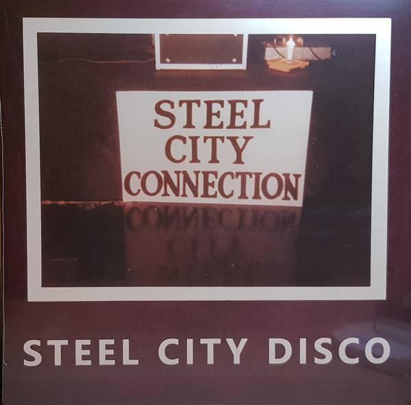 STEEL CITY CONNECTION Steel City Disco