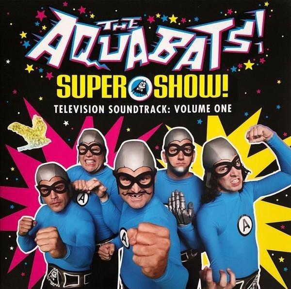 THE AQUABATS Super Show! Television Soundtrack: Volume One LP