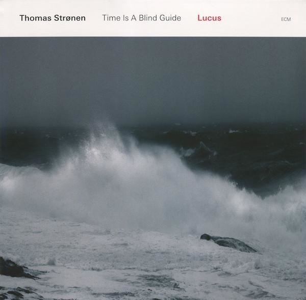 THOMAS STRONEN Lucus/ Time Is A Blind Guide LP