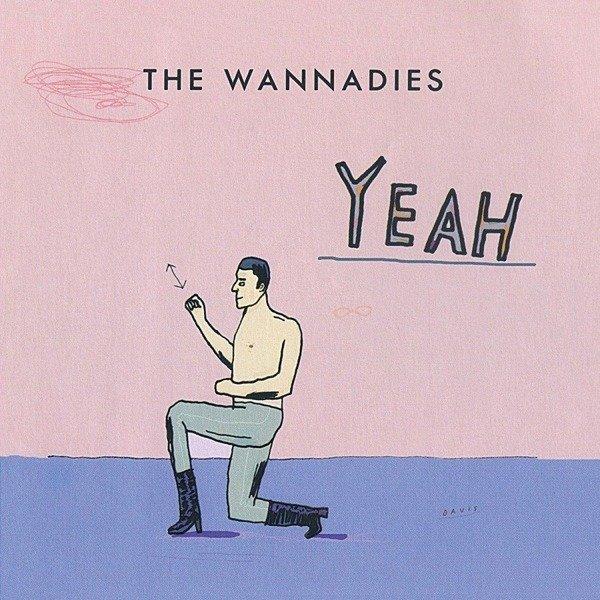 WANNADIES Yeah LP (Pink Vinyl)