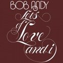 ANDY, BOB Lots of Love and I LP ORANGE VINYL
