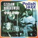 CZESLAW BARTKOWSKI Drums Dream LP POLISH JAZZ